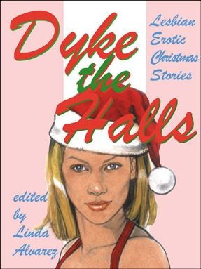 anthology cover dyke the halls woman santa hat