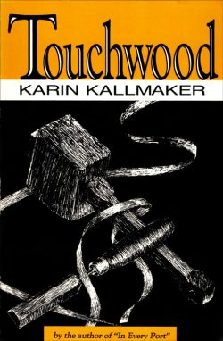 cover Touchwood by Karin Kallmaker 1991 Naiad Press version hand drawing of woodworker hammer and chisel with ribbons