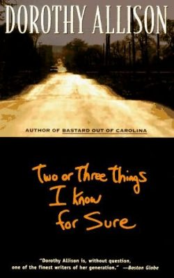 Plume 1995 cover Two or Three Things I Know for Sure by Dorothy Allison